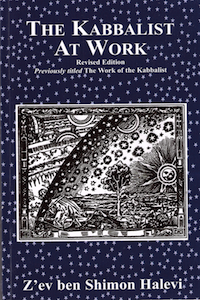 The Kabbalist At Work (Revised Edition)